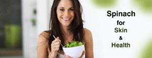 AMAZING BENEFITS OF SPINACH FOR SKIN AND HEALTH