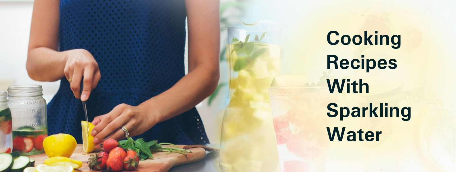 COOKING RECIPES WITH SPARKLING WATER