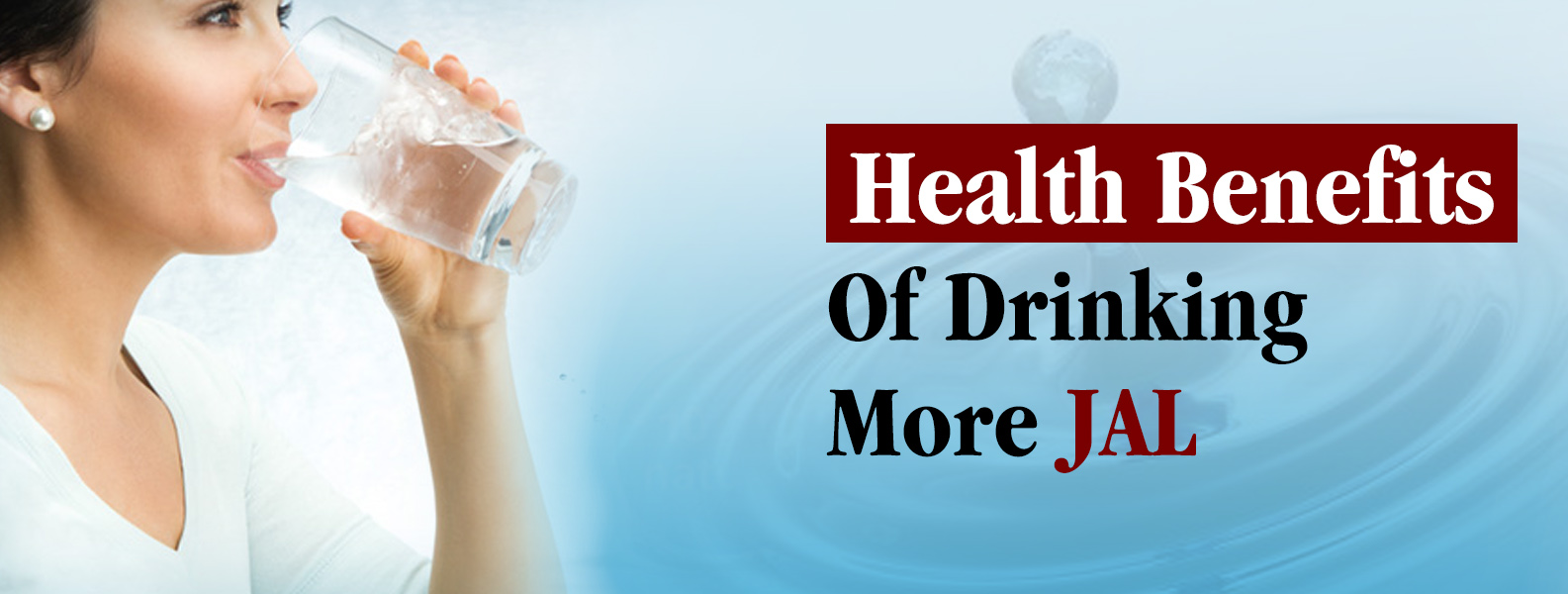 Health Benefits of Drinking JAL