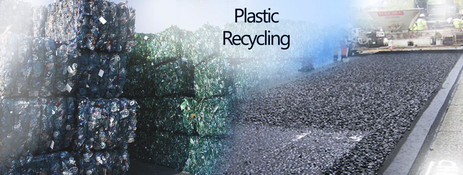 WHAT IS PLASTIC RECYCLING?