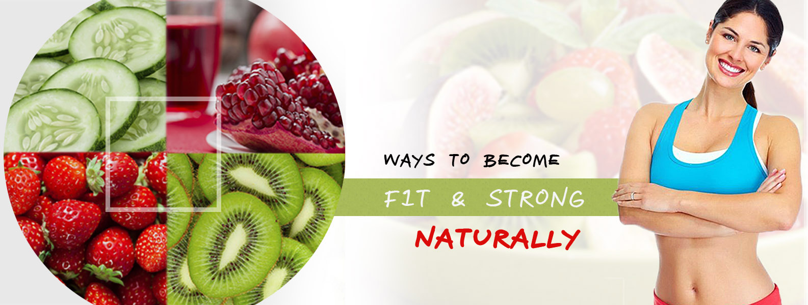 Ways to become Fit and Strong Naturally