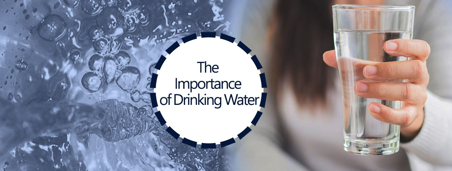 THE IMPORTANCE OF DRINKING WATER – DRINKING WATER FOR HEALTH